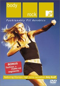 Mtv Body Rock: Fashionably Fit Aerobics