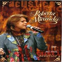 Roberta Miranda: Acustico Ao Vivo
