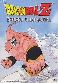 Dragon Ball Z - Fusion - Play for Time