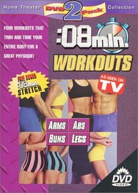 8 Minute Workouts (Arms / Abs / Buns / Legs)