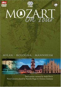 Mozart on Tour: Milan - Bologna - Mannheim