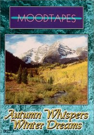 Autumn Whispers, Winter Dreams - Moodtapes