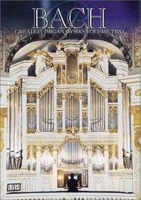 Bach - Greatest Organ Works, Vol. 2