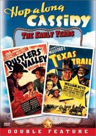Hopalong Cassidy - Rustlers' Valley / Texas Trail