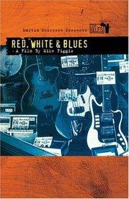 Martin Scorsese Presents the Blues - Red, White & Blues