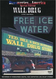 Discoveries...America Special Edition, Wall Drug