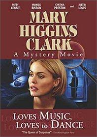 Mary Higgins Clark's Loves Music, Loves To Dance