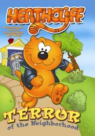 Heathcliff: Terror of the Neighborhood