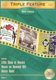 Horror Classics Triple Feature, Vol. 5 (Little Shop of Horrors (1960) / House on Haunted Hill (1958) / Horror Hotel)