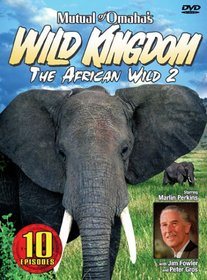 Mutual of Omaha's Wild Kingdom - The African Wild 2