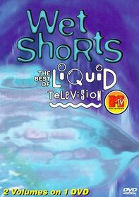Mtv / Wet Shorts: Best of Liquid Television