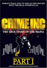 Crime Inc: The True Story of the Mafia, Pt. 1