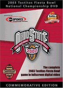 The 2003 Tostitos Fiesta Bowl National Championship
