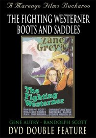 The Fighting Westerner/Boots & Saddles