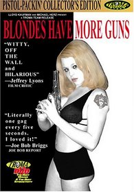 Blondes Have More Guns