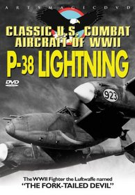 Classic Us Combat Aircraft of WWII: P-38 Lightning