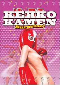 Kekko Kamen - Surprise!!
