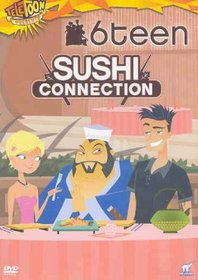 6teen - Sushi Connection