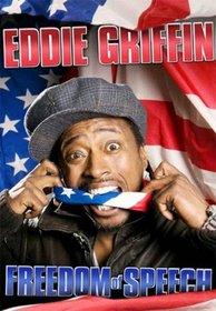Eddie Griffin: Freedom of Speech