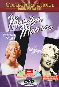 Hometown Story/Marilyn Monroe Story