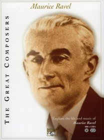 The Great Composers: Maurice Ravel