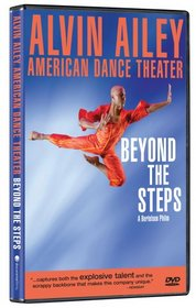Alvin Ailey American Dance Theater: Beyond the Steps