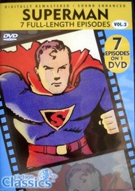 Cartoon Classics Max & Dave Feischer's Superman - Vol. 2 / 7 Full-Length Episodes