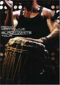 Ricky Martin: Live - Black and White Tour