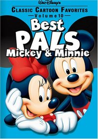 Classic Cartoon Favorites - Best Pals - Mickey and Minnie (Vol. 10)