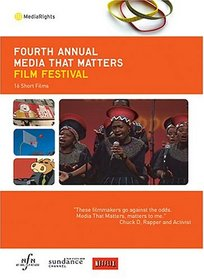 The Fourth Annual Media That Matters Film Festival