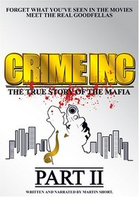 Crime Inc: The True Story of the Mafia, Part 2