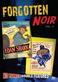 Forgotten Noir 2 (Loan Shark / Arson Inc)