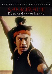 Samurai III - Duel at Ganryu Island - Criterion Collection