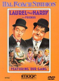 "Laurel & Hardy and Friends (Featuring ""Our Gang"")"