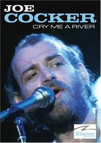 Joe Cocker: Cry Me a River