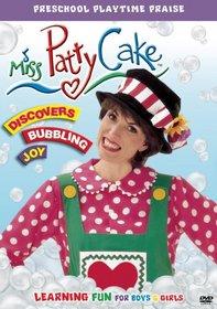 Miss Pattycake Discovers Bubbling Joy