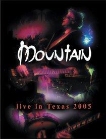 Mountain: Live in Texas 2005