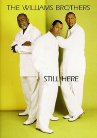 The Williams Brothers: Still Here