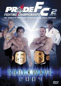 Pride Fighting Championships: Shock Wave 2004