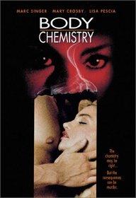 Body Chemistry