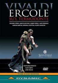 Vivaldi - Ercole su'l Termodonte / Il Complesso Barocco, Curtis (Spoleto Festival 2006)