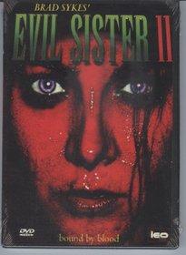 Evil Sister 2