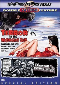 Terror in the Midnight Sun / Invasion of the Animal People (Special Edition)