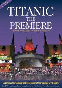 Titanic - The Premiere