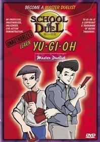 School of Duel: Learn Yu-Gi-Oh - Master Duelist