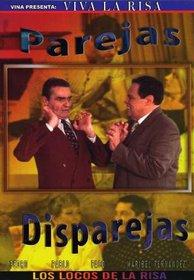 Viva La Risa: Parejas Disparejas