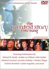 The Greatest Story Ever Sung