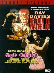 Return to Waterloo/Come Dancing