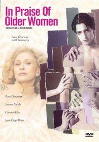 In Praise of Older Women (En brazos de la mujer madura)