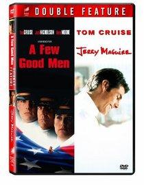 A Few Good Men/Jerry Maguire